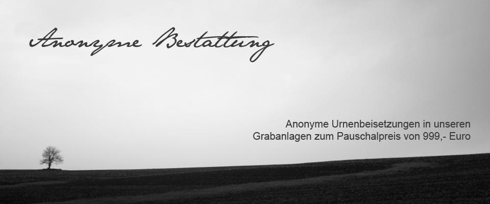 Anonyme Bestattung